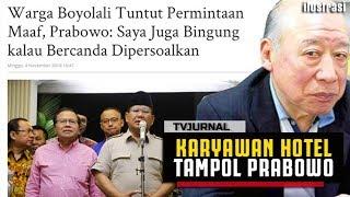 "Video PLAK ! Karyawan Hotel Tampol Pidato Prabowo di Boyolali ""Gag segitunya kali Pak BOWO"" MP3, 3GP, MP4, WEBM, AVI, FLV Maret 2019"