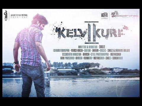 Kelvi Kuri - 2 short film