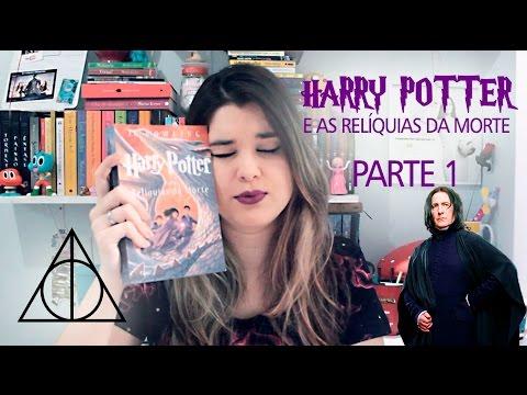 DIÁRIO DE LEITURA | HARRY POTTER E AS RELÍQUIAS DA MORTE PARTE 1 (LIVRO)