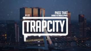 Follow us on Spotify: http://trapcity.tv/SpotifySubscribe here: http://trapcity.tv/subscribeFree Download: https://soundcloud.com/dvbbs/dvbbs-vs-riggi-piros-pass-that➥ Become a fan of Trap City:http://trapcity.tv/spotifyhttp://trapcity.tv/soundcloudhttp://trapcity.tv/facebookhttp://trapcity.tv/twitterhttp://trapcity.tv/instagramhttp://trapcity.tv/plugdjhttp://www.trapcity.net➥ Follow DVBBS:http://www.soundcloud.com/dvbbshttp://www.facebook.com/dvbbshttp://www.twitter.com/dvbbshttp://www.instagram.com/dvbbs