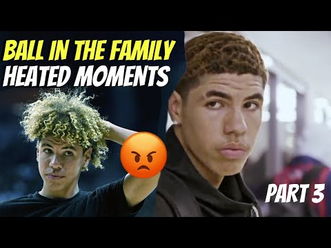 Ball In The Family HEATED MOMENTS! Part 3