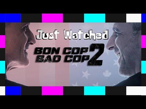 Just Watched - Bon Cop Bad Cop 2 (2017)