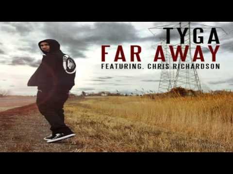 Tyga Feat. Chris Richardson - Far Away.flv
