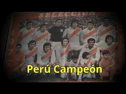 Peru Campeón Copa América 1975 (Video Emotivo) - Seleccion Peruana