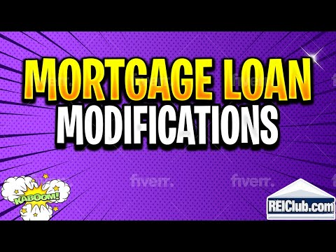 Mortgage Loan Modification – How Do Mortgage Loan Modifications Work?