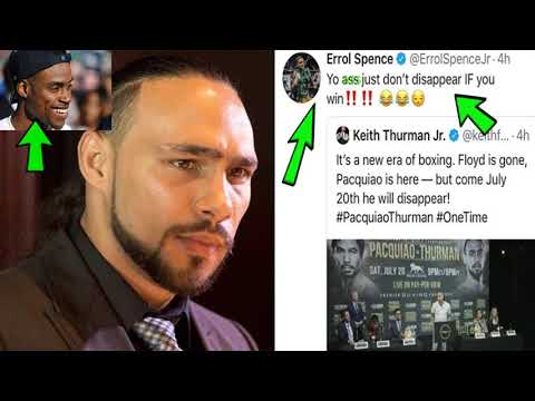 Breaking News: Errol Spence Responds To Keith Thurman Comments To Pacquiao ! You Don't Disappear !