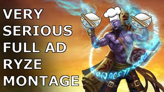 VERY SERIOUS FULL AD RYZE MONTAGE