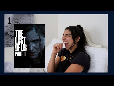 Dina plays TLOU Part: II p1