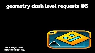 saturday stream! :) | road to 350 subscribers :) | Geometry Dash Level Requests #3