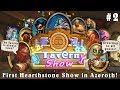 TAVERN SHOW First Hearthstone Show in Azeroth! (Popular REDDIT Topics  and TWITCH Clips)#2 February