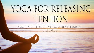 Yoga for Releasing Tension