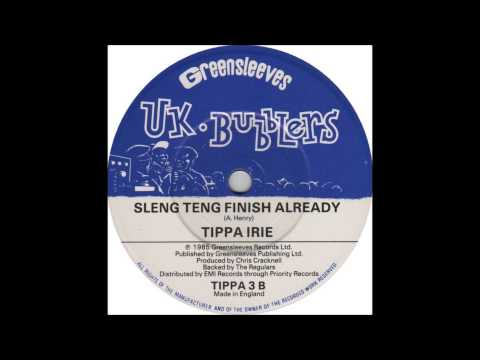 Tippa Irie - Sleng Teng Finish Already (B-Side)