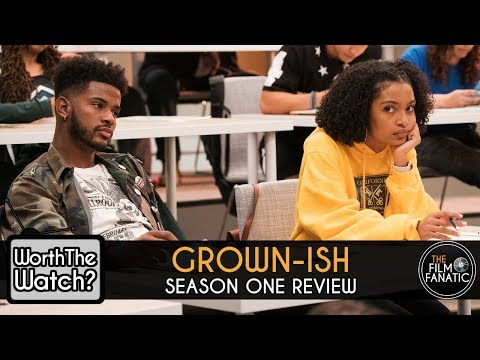 REVIEW: Grown-ish Season 1 - Worth The Watch?