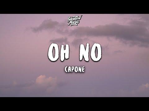 Capone - Oh No (Lyrics)