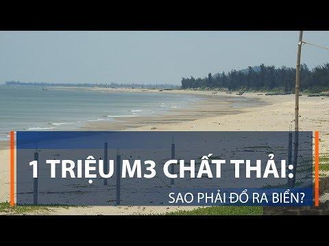 1 triệu m3 chất thải: Sao phải đổ ra biển? | VTC1 - Thời lượng: 4 phút, 5 giây.