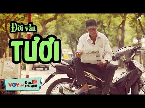 Đọc Truyện Đêm Khuya Tâm Lý Xã Hội Mới Nhất   Đời Vẫn Tươi   VOV Đài Tiếng Nói Việt Nam 159