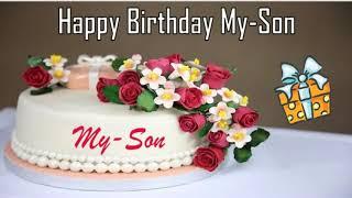 Happy Birthday My-Son Image Wishes✔