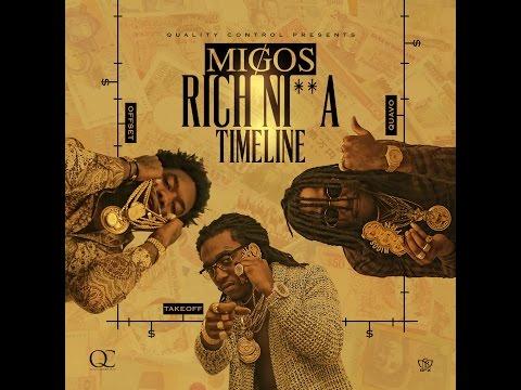 Migos (@Migos) - Rich Nigga Timeline [full mixtape]