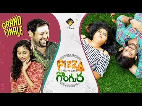 Pizza Vs Gongura - Grand Finale | Ch #9 | New Rom-Com Web Series | DJ Talkies
