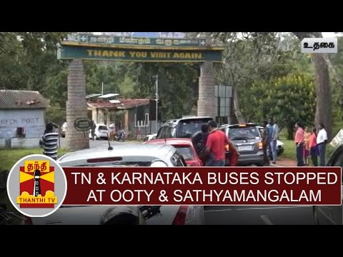 Cauvery-issue--TN-Karnataka-Govt-buses-stopped-at-Ooty-Sathyamangalam