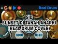 SID - Sunset Di Tanah Anarki (Real Drum Cover)