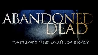 Nonton Abandoned Dead Trailer Film Subtitle Indonesia Streaming Movie Download