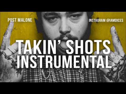 "Post Malone ""Takin' Shots"" Instrumental Prod. By Dices *FREE DL*"