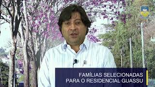 Prefeitura convoca para o recadastramento as famílias selecionadas para o Residencial Guassu