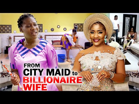 From City Maid To A Billionaire's Wife Full Movie - Mercy Johnson 2020 Latest Nigerian Movie Full HD