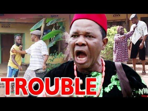 TROUBLE Season 1&2 - Chiwetalu Agu 2019 Latest Nigerian Nollywood Comedy Movie Full HD