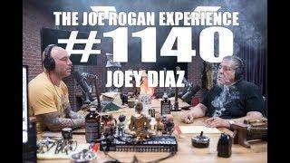 Video Joe Rogan Experience #1140 - Joey Diaz MP3, 3GP, MP4, WEBM, AVI, FLV Desember 2018