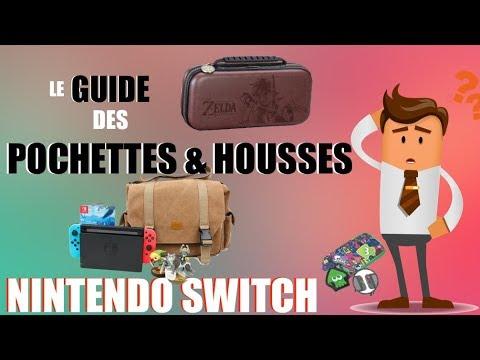 NINTENDO SWITCH | LE GUIDE DES POCHETTES & HOUSSES !