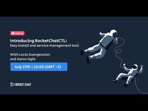 RocketChatCTL Webinar