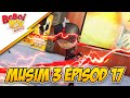 foto BoBoiBoy Musim 3 Episod 17: BoBoiBot Bersedia Borwap