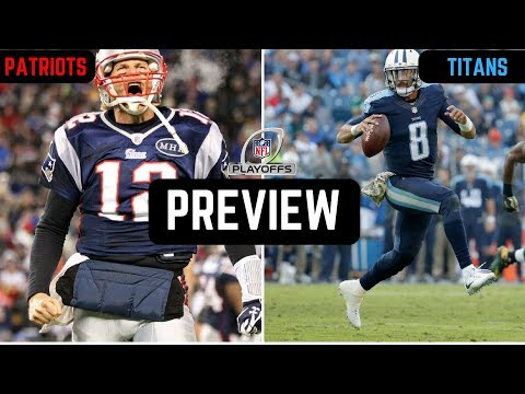 New England Patriots vs Tennessee Titans Preview | NFL Divisional Round 2018
