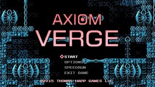 Axiom Verge: Official Tips and Tricks by GameSpot
