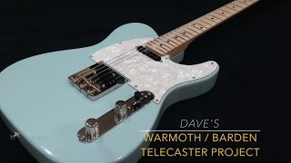 Video Dave's Warmoth/Barden Telecaster MP3, 3GP, MP4, WEBM, AVI, FLV Juni 2018