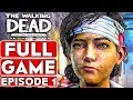 THE WALKING DEAD Season 4 EPISODE 1 Gameplay Wathrough Part 1 FULL GAME - No Commentary