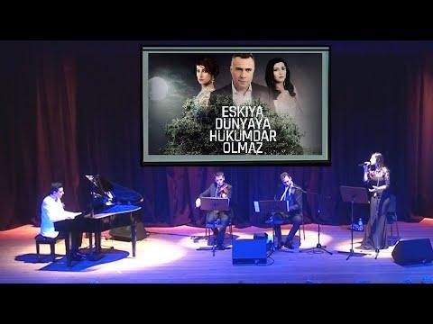 Dizi Film Jenerik Müzik Şarkı EŞKIYA DÜNYAYA Hükümdar Olmaz, Piyano Ney Keman, Nostalji Türküleri-Şarkıları