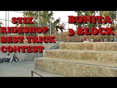 STIX RIDESHOP BEST TRICK CONTEST - BIG 3 BLOCK AT BONITA