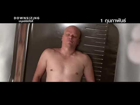DOWNSIZING | LIVE LARGE | TV SPOT | UIP THAILAND