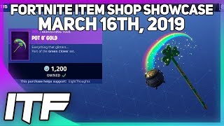 Fortnite Item Shop SGT. GREEN CLOVER + POT O' GOLD IS BACK AND MORE! [March 16th, 2019]