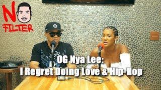 OG Nya Lee: I Regret Doing Love & Hip-Hop