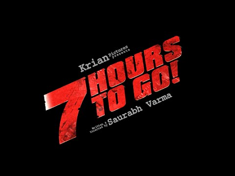 7 HOURS TO GO   OFFICIAL TEASER WITH SUBTITLES