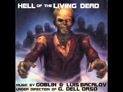 Hell Of The Living Dead (1980) [Goblin & Luis Bacalov]
