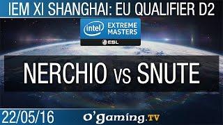 Nerchio vs Snute - IEM XI Shanghai: Europe Qualifier - Day 2