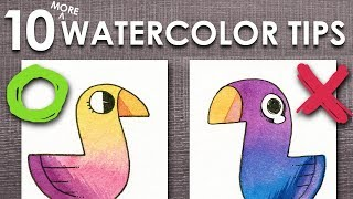 Video 10 (MORE) WATERCOLOR TIPS ( For Beginners!) MP3, 3GP, MP4, WEBM, AVI, FLV Maret 2019