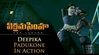 Deepika Padukone In Action   Vikramasimha   The Legend