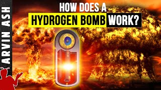 Video Hydrogen Bomb: How it Works - in detail. Atomic vs Nuclear MP3, 3GP, MP4, WEBM, AVI, FLV Agustus 2019