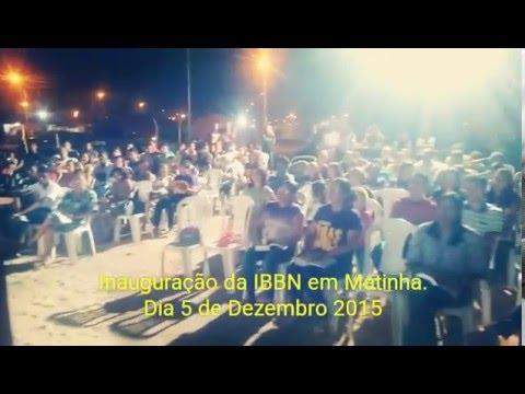 Inauguração da Igreja Batista Boas Novas em Matinha